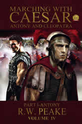 Marching With Caesar - Anthony And Cleopatra Volume 4