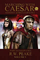 Marching With Caesar - Anthony And Cleopatra Volume 5