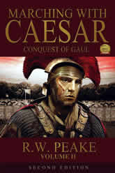 Marching With Caesar - Conquest Of Gaul Volume 2