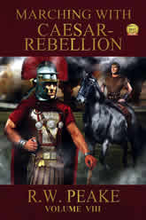 Marching With Caesar - Rebellion Volume 8
