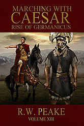 Marching With Caesar - Rise Of Germanicus